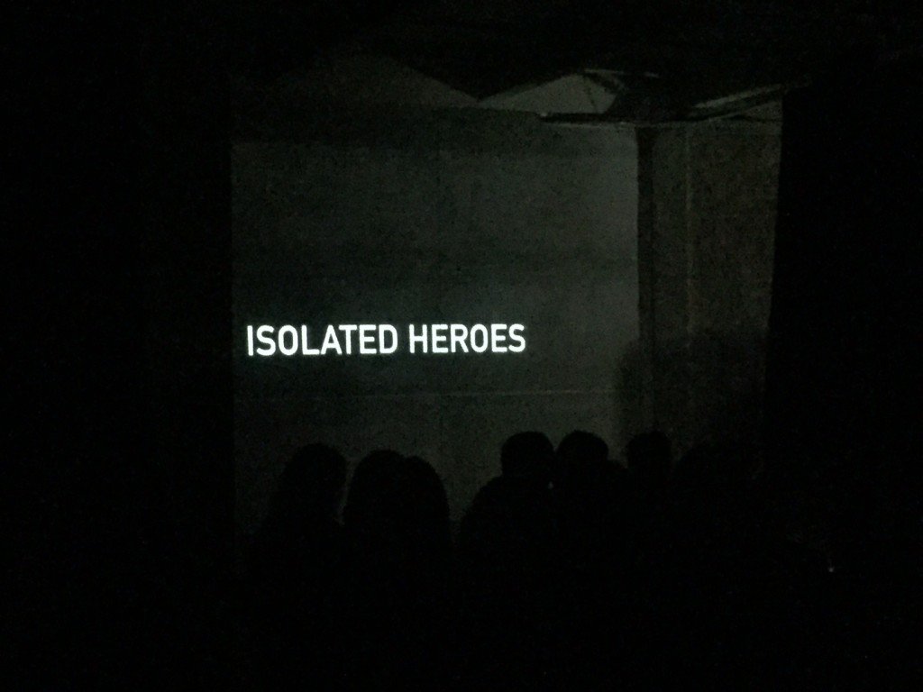 Isolated Heroes